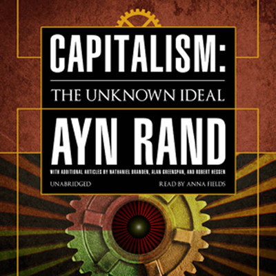 Capitalism: The Unknown Ideal Audiobook, by Ayn Rand
