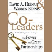 Co-Leaders: The Power of Great Partnerships, by David A. Heenan, Warren G. Bennis