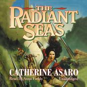The Radiant Seas Audiobook, by Catherine Asaro