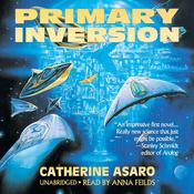 Primary Inversion, by Catherine Asaro