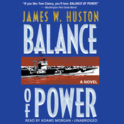 Balance of Power Audiobook, by James W. Huston