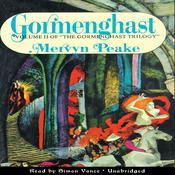 Gormenghast Audiobook, by Mervyn Peake