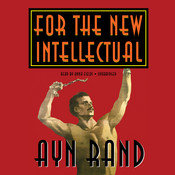 For the New Intellectual, by Ayn Rand