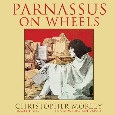 Parnassus on Wheels Audiobook, by Christopher Morley