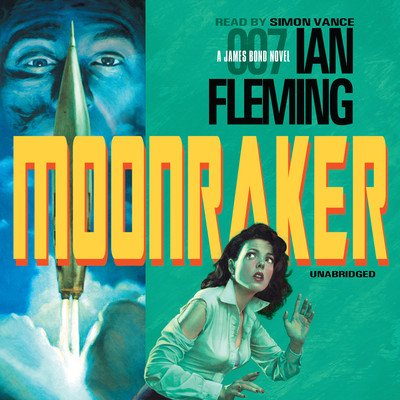 Moonraker Audiobook, by Author Info Added Soon