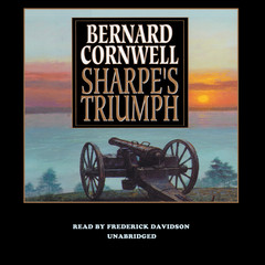 Sharpe's Triumph: Richard Sharpe and the Battle of Assaye, September 1803 Audiobook, by Bernard Cornwell