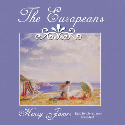 The Europeans Audiobook, by Henry James