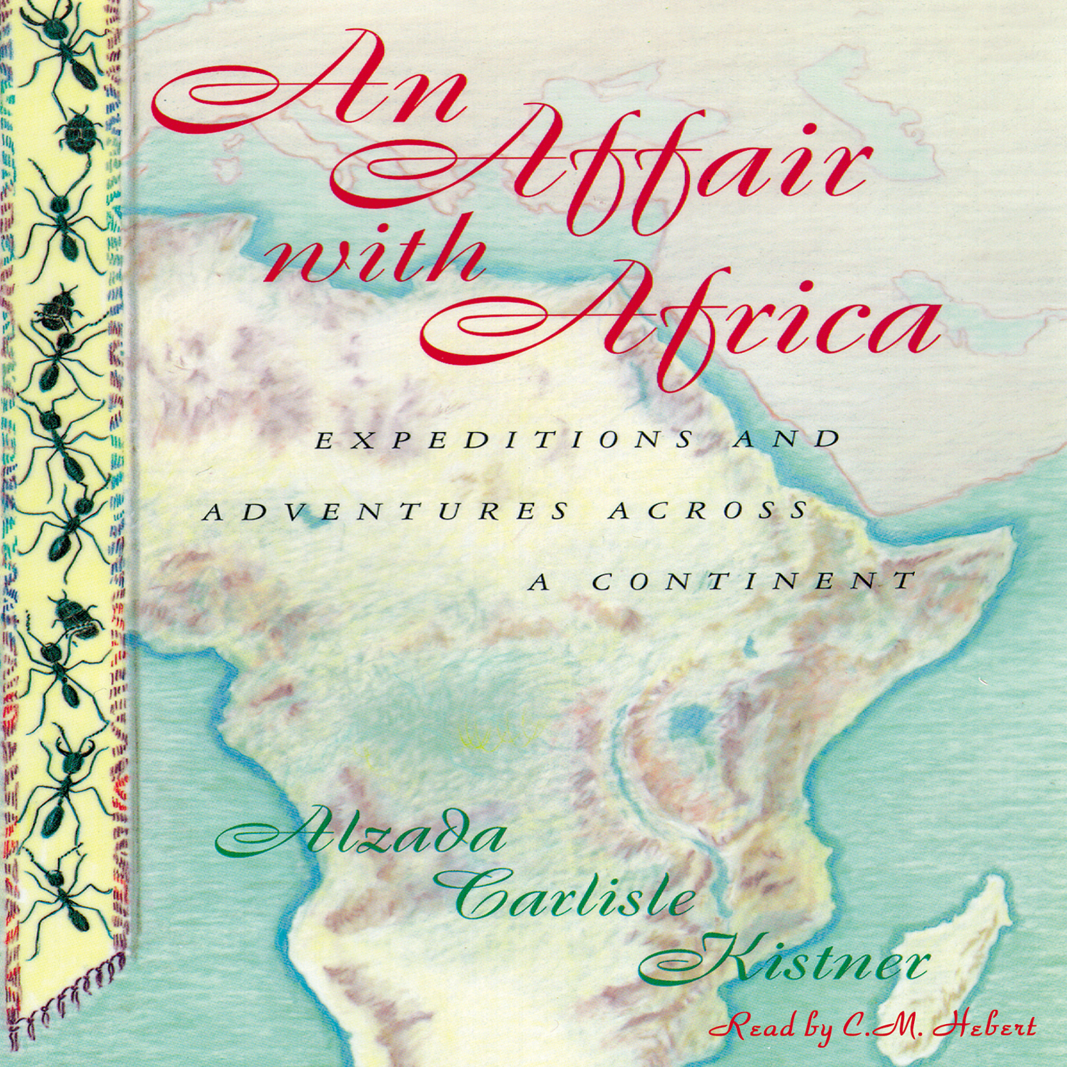 Printable An Affair with Africa: Expeditions and Adventures across a Continent Audiobook Cover Art
