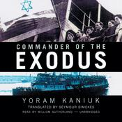 Commander of the Exodus Audiobook, by Yoram Kaniuk