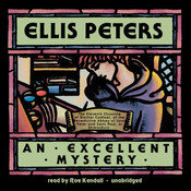An Excellent Mystery: The Eleventh Chronicle of Brother Cadfael, by Ellis Peters