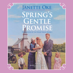 Spring's Gentle Promise Audiobook, by Janette Oke
