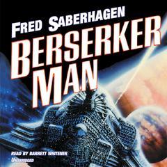 Berserker Man Audiobook, by Fred Saberhagen