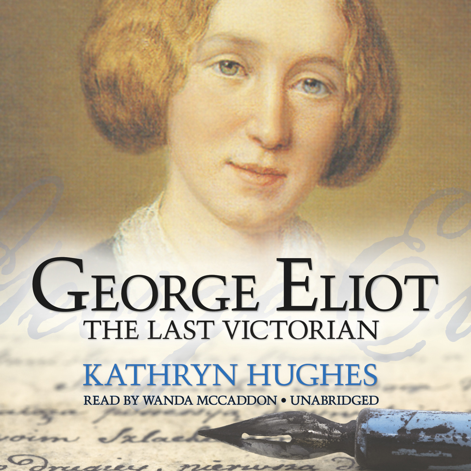 Printable George Eliot: The Last Victorian Audiobook Cover Art