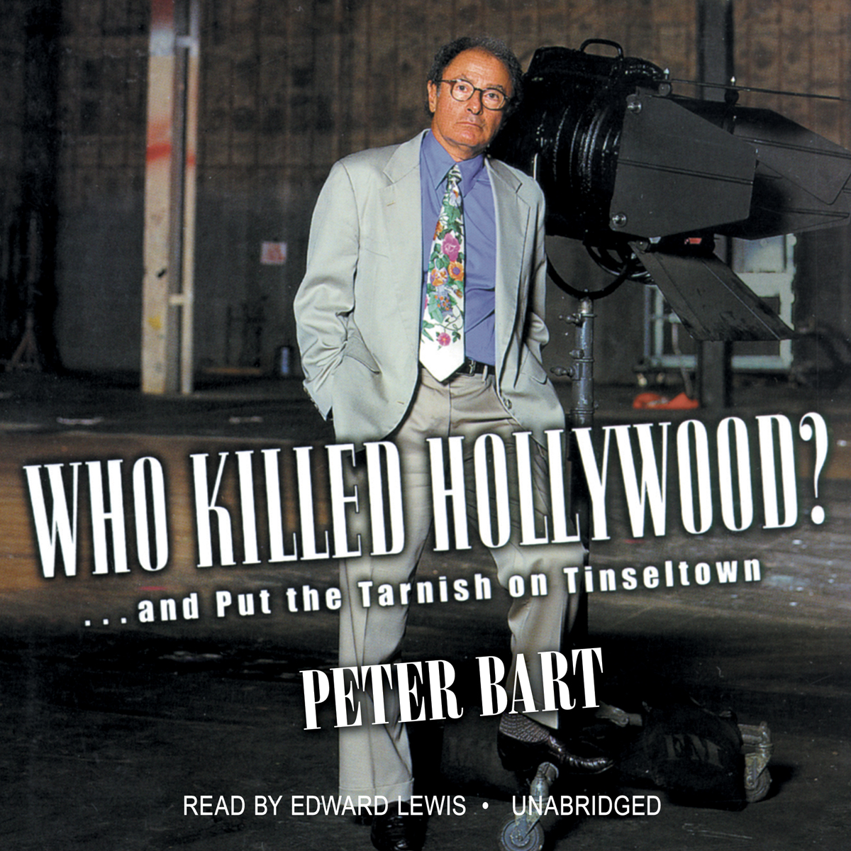 Printable Who Killed Hollywood?: And Put the Tarnish on Tinseltown Audiobook Cover Art