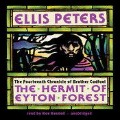 The Hermit of Eyton Forest: The Fourteenth Chronicle of Brother Cadfael, by Ellis Peters