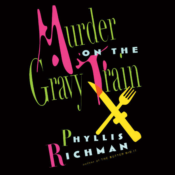 Printable Murder on the Gravy Train Audiobook Cover Art