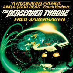 The Berserker Throne Audiobook, by Fred Saberhagen