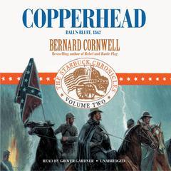 Copperhead: Ball's Bluff, 1862 Audiobook, by Bernard Cornwell