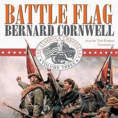 Battle Flag Audiobook, by Bernard Cornwell