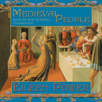 Medieval People Audiobook, by Eileen Power