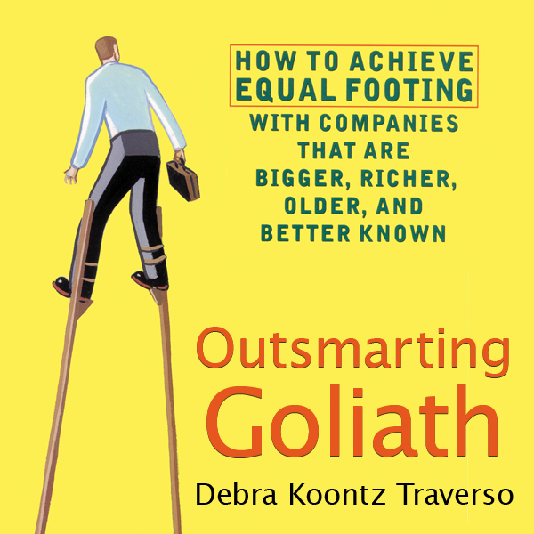 Printable Outsmarting Goliath: How to Achieve Equal Footing with Companies that are Bigger, Richer, Older, and Better Known Audiobook Cover Art