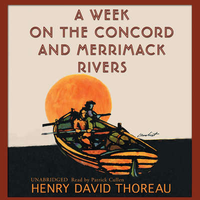 A Week on the Concord and Merrimack Rivers Audiobook, by Henry David Thoreau