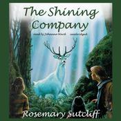 The Shining Company Audiobook, by Rosemary Sutcliff