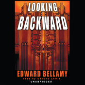 Looking Backward, by Edward Bellamy