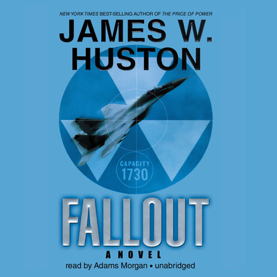 Fallout Audiobook, by James W. Huston