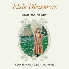 Elsie Dinsmore Audiobook, by Martha Finley