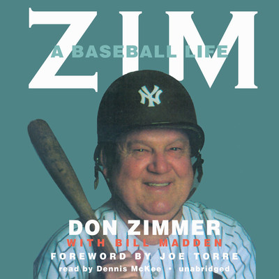 Zim: A Baseball Life Audiobook, by Don Zimmer