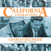 California Characters: An Array of Amazing People Audiobook, by Charles Hillinger