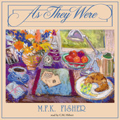 As They Were, by M. F. K. Fisher