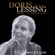 Doris Lessing: A Biography Audiobook, by Carole Klein