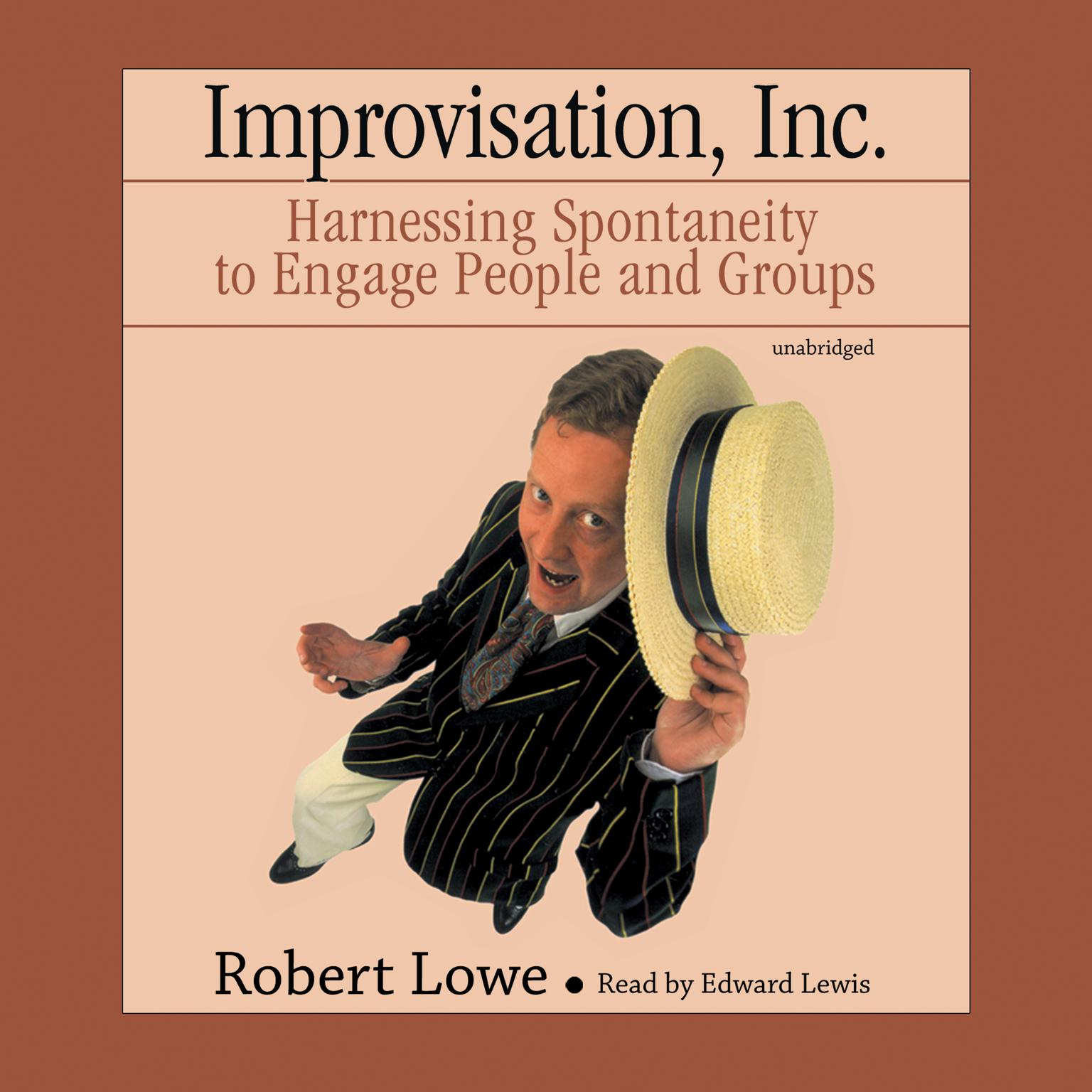 Printable Improvisation, Inc.: Harnessing Spontaneity to Engage People and Groups Audiobook Cover Art