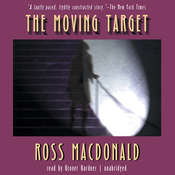 The Moving Target Audiobook, by Ross Macdonald