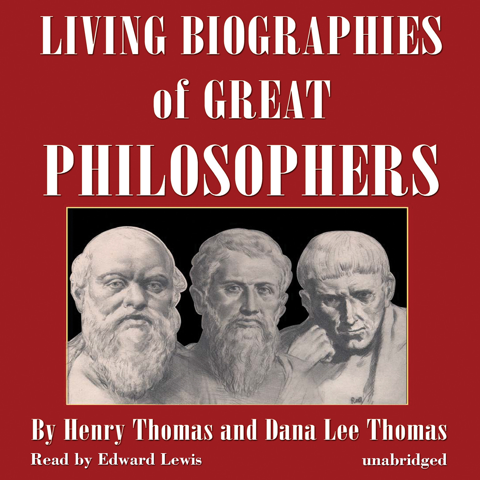 Printable Living Biographies of Great Philosophers Audiobook Cover Art