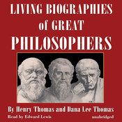 Living Biographies of Great Philosophers, by Dana Lee Thomas, Henry Thomas