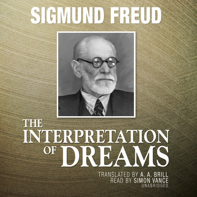 The Interpretation of Dreams Audiobook, by Sigmund Freud