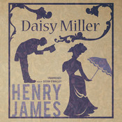 Daisy Miller, by Henry James
