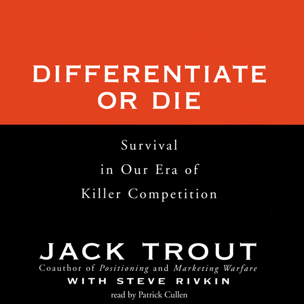 Printable Differentiate or Die: Survival in Our Era of Killer Competition Audiobook Cover Art