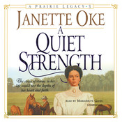 A Quiet Strength, by Janette Oke