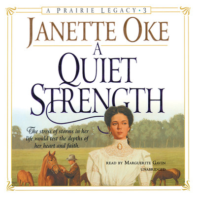 A Quiet Strength Audiobook, by Janette Oke