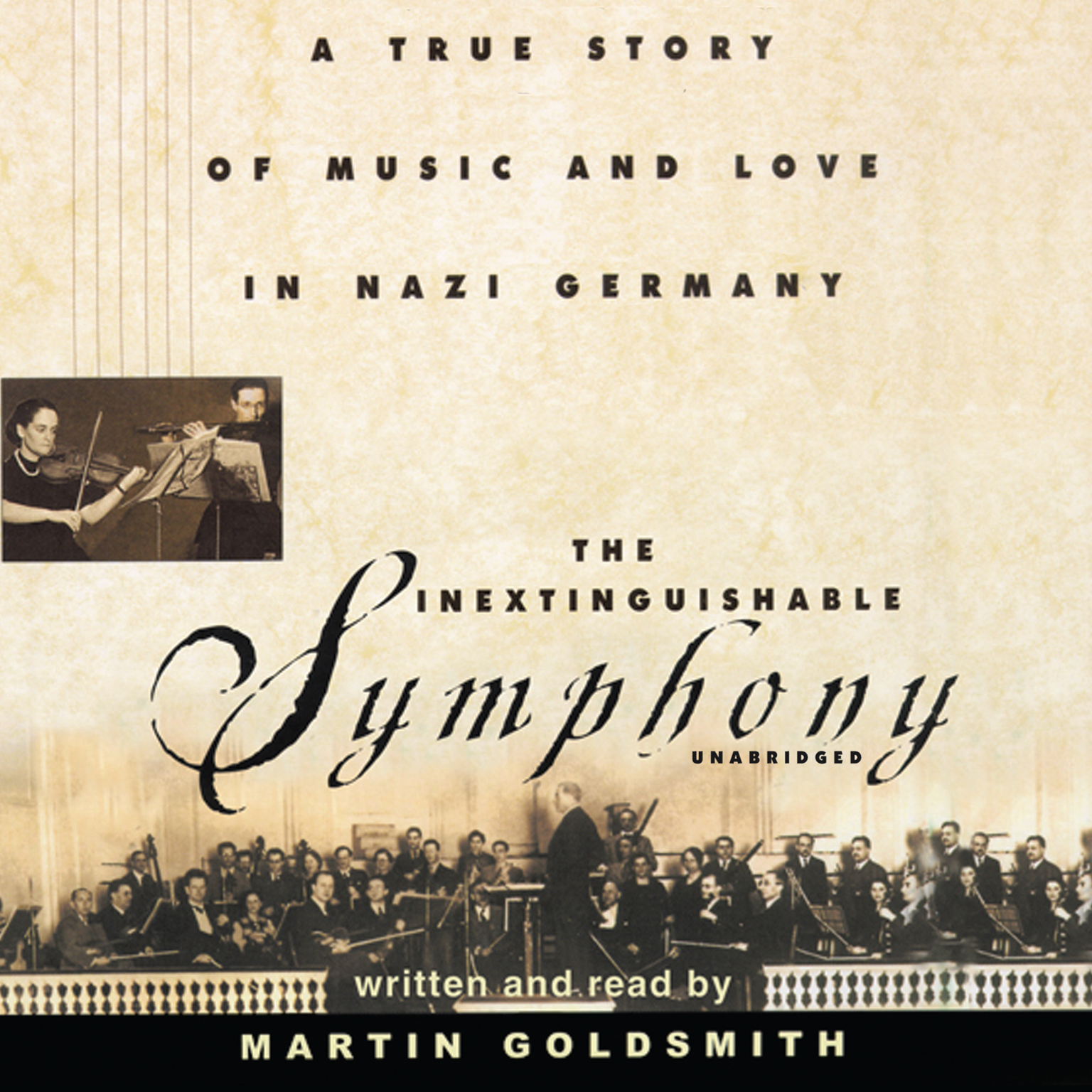 Printable The Inextinguishable Symphony: A True Story of Music and Love in Nazi Germany Audiobook Cover Art