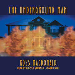 The Underground Man Audiobook, by Ross Macdonald