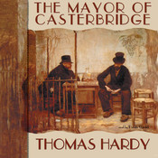 The Mayor of Casterbridge Audiobook, by Thomas Hardy