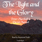 The Light and the Glory Audiobook, by Peter Marshall, David Manuel