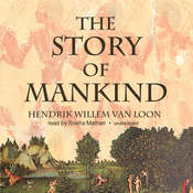 The Story of Mankind Audiobook, by Hendrik Willem van Loon