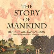 The Story of Mankind, by Hendrik Willem van Loon