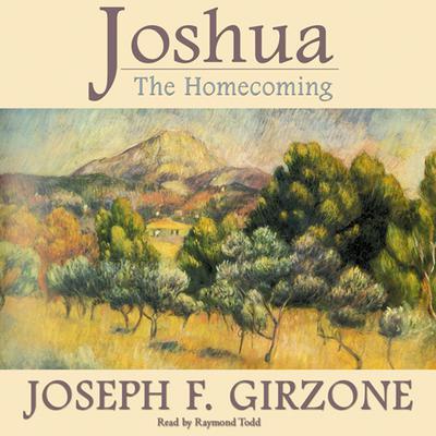 Joshua: The Homecoming Audiobook, by Joseph F. Girzone